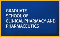 GRADUATE SCHOOL OF CLINICAL PHARMACY AND PHARMACEUTICS